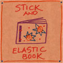 Stick and Elastic Band Book